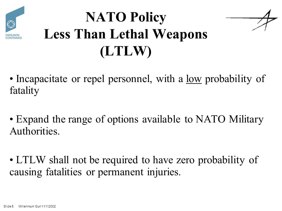 NATO Policy Less Than Lethal Weapons (LTLW)