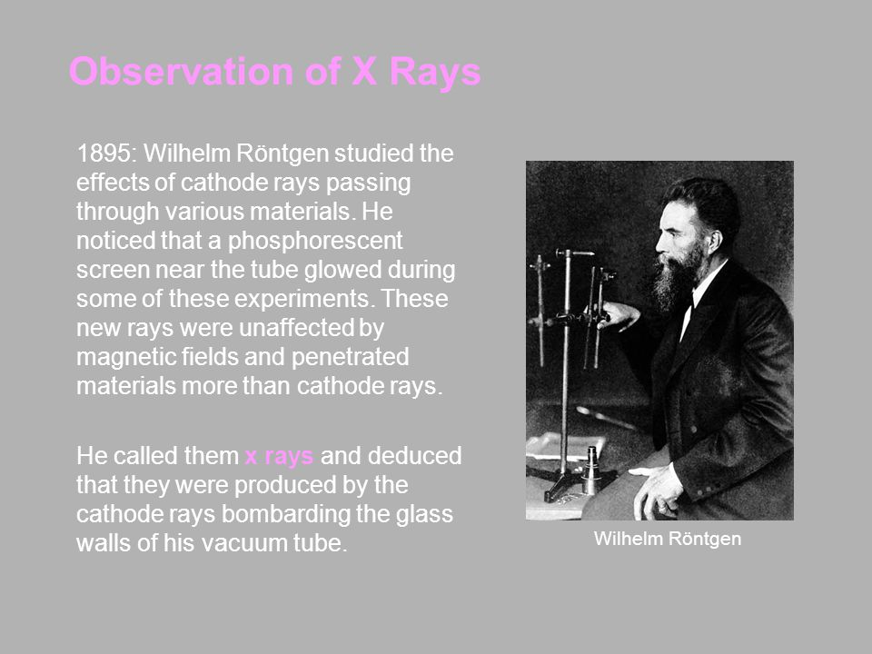 Observation of X Rays