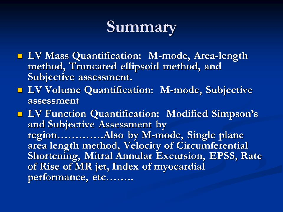 Summary LV Mass Quantification: M-mode, Area-length method, Truncated ellipsoid method, and Subjective assessment.