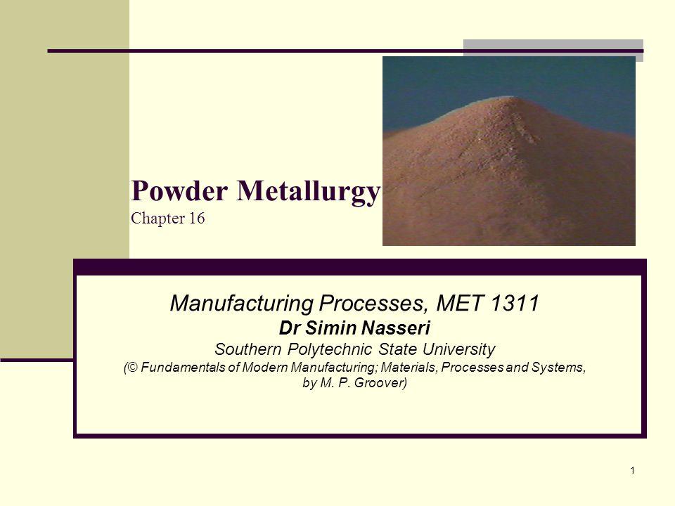 Powder Metallurgy Chapter 16