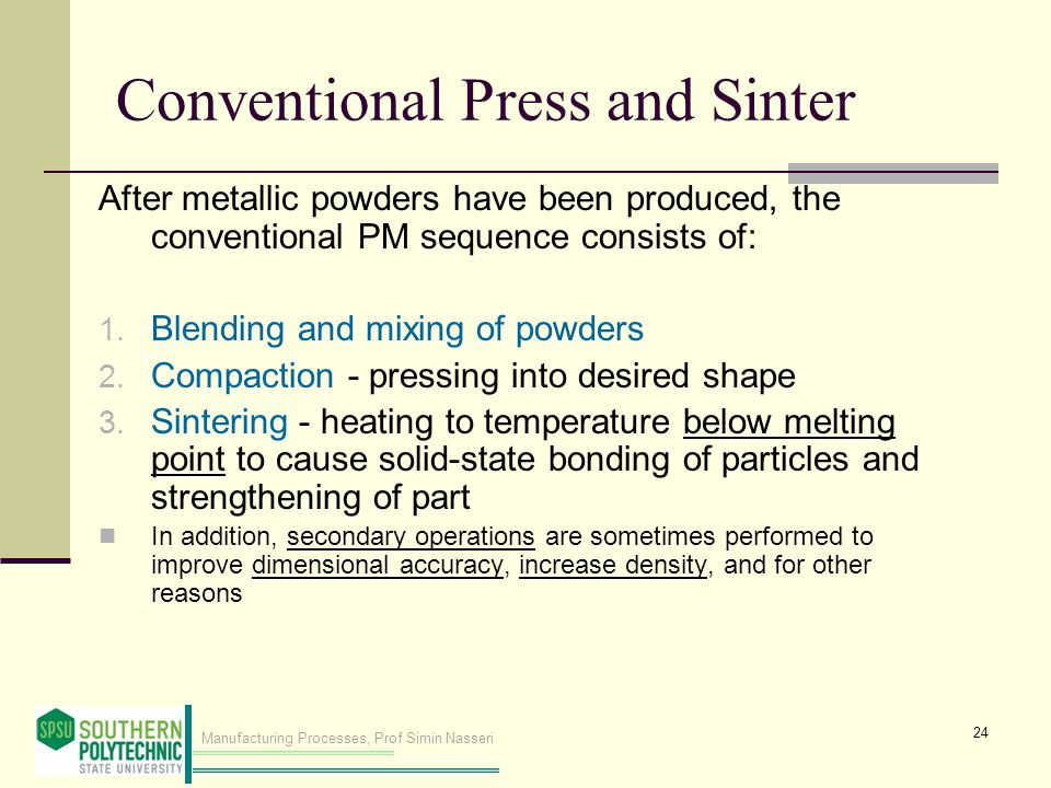 Conventional Press and Sinter