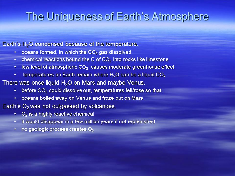The Uniqueness of Earth's Atmosphere