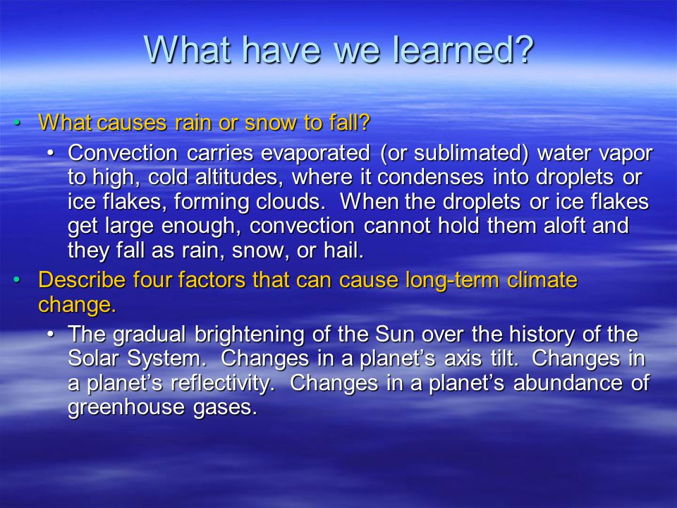 What have we learned What causes rain or snow to fall