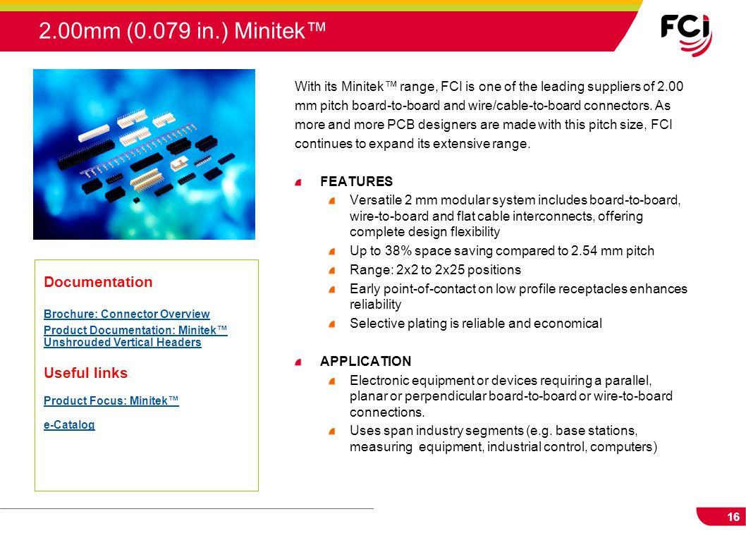 2.00mm (0.079 in.) Minitek™ Documentation Useful links