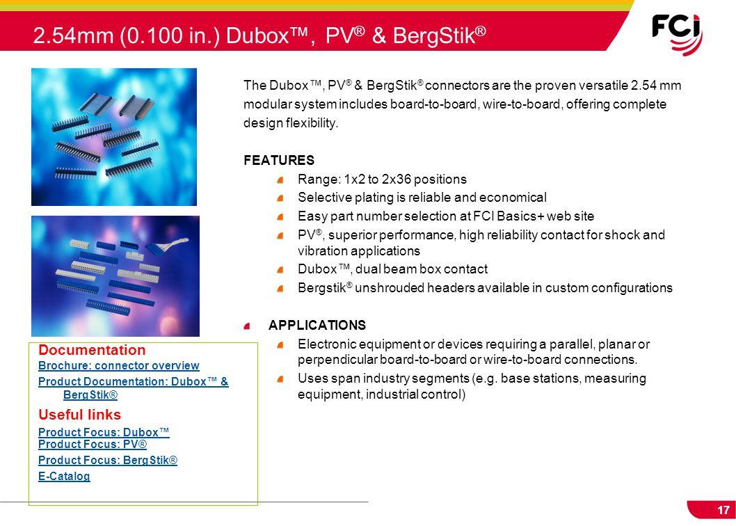 2.54mm (0.100 in.) Dubox™, PV® & BergStik®