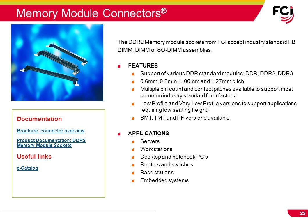 Memory Module Connectors®
