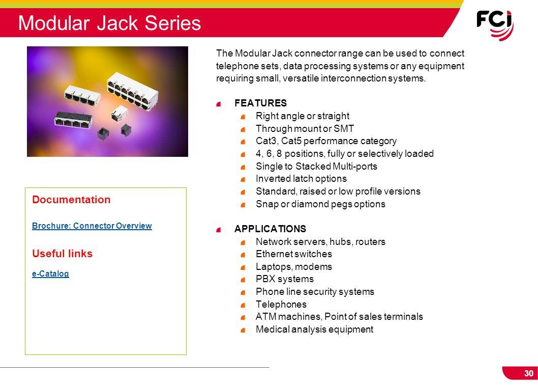 Modular Jack Series Documentation Useful links