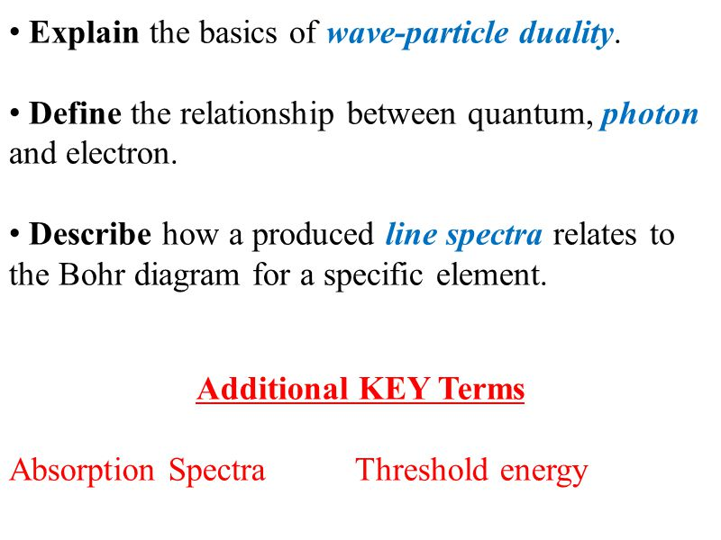 Explain the basics of wave-particle duality.