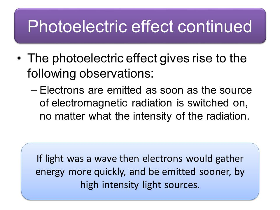 Photoelectric effect continued