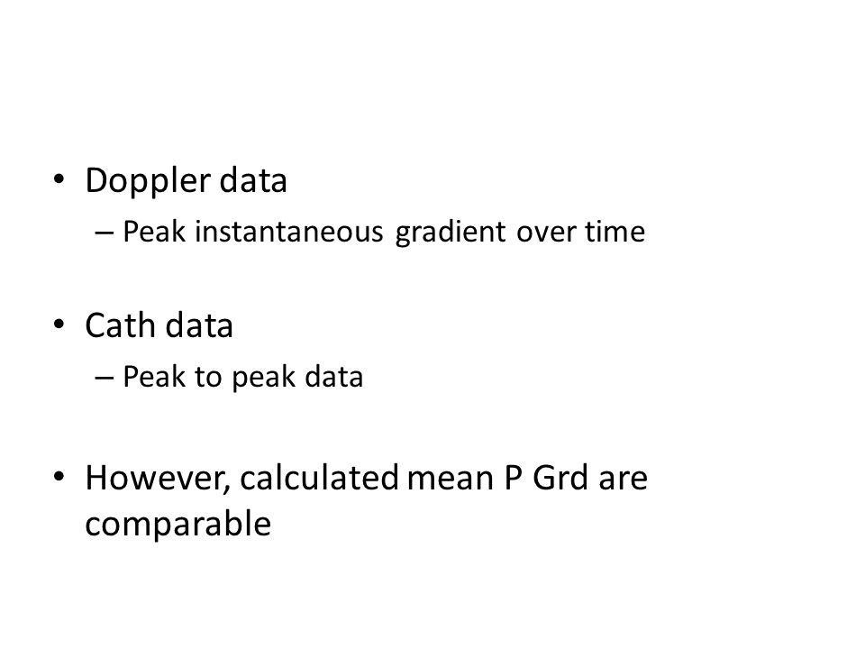 However, calculated mean P Grd are comparable