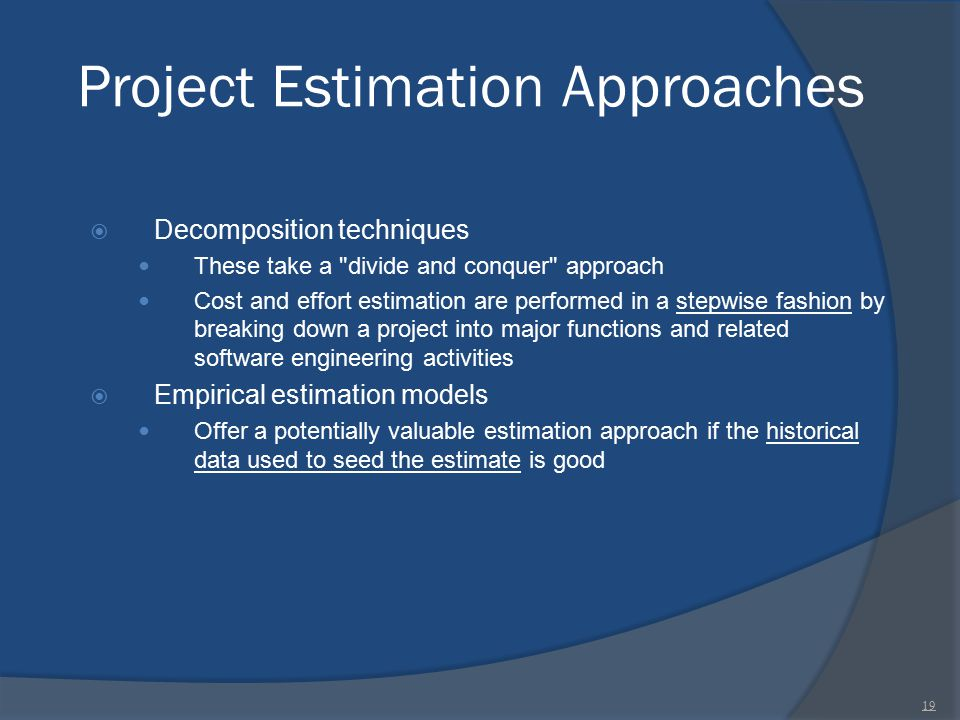 Project Estimation Approaches
