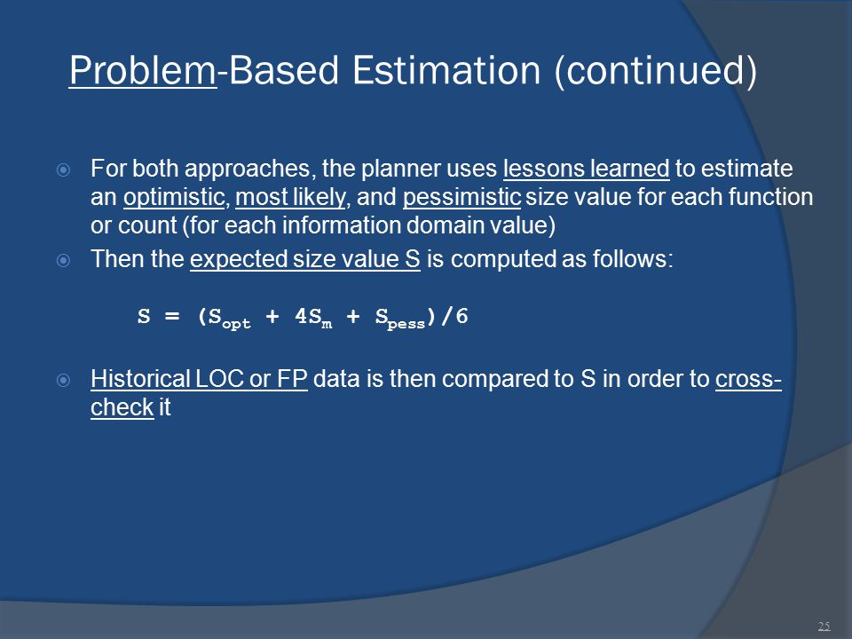 Problem-Based Estimation (continued)