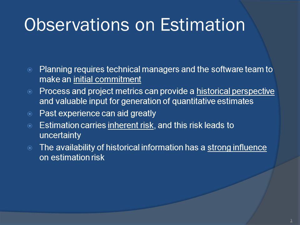 Observations on Estimation