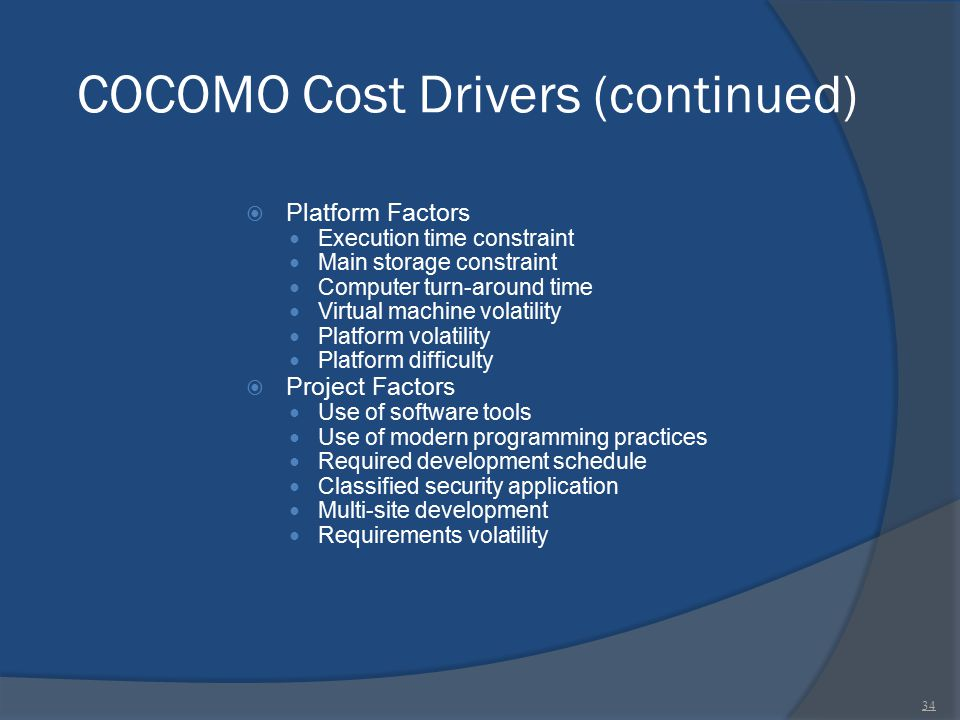 COCOMO Cost Drivers (continued)