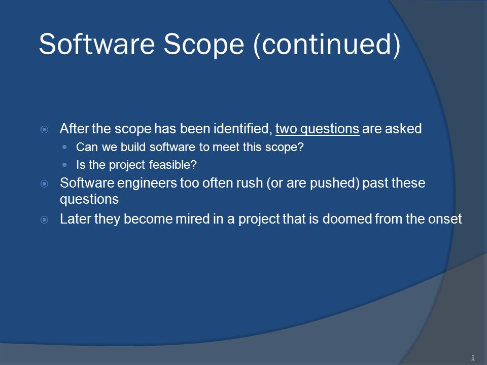 Software Scope (continued)