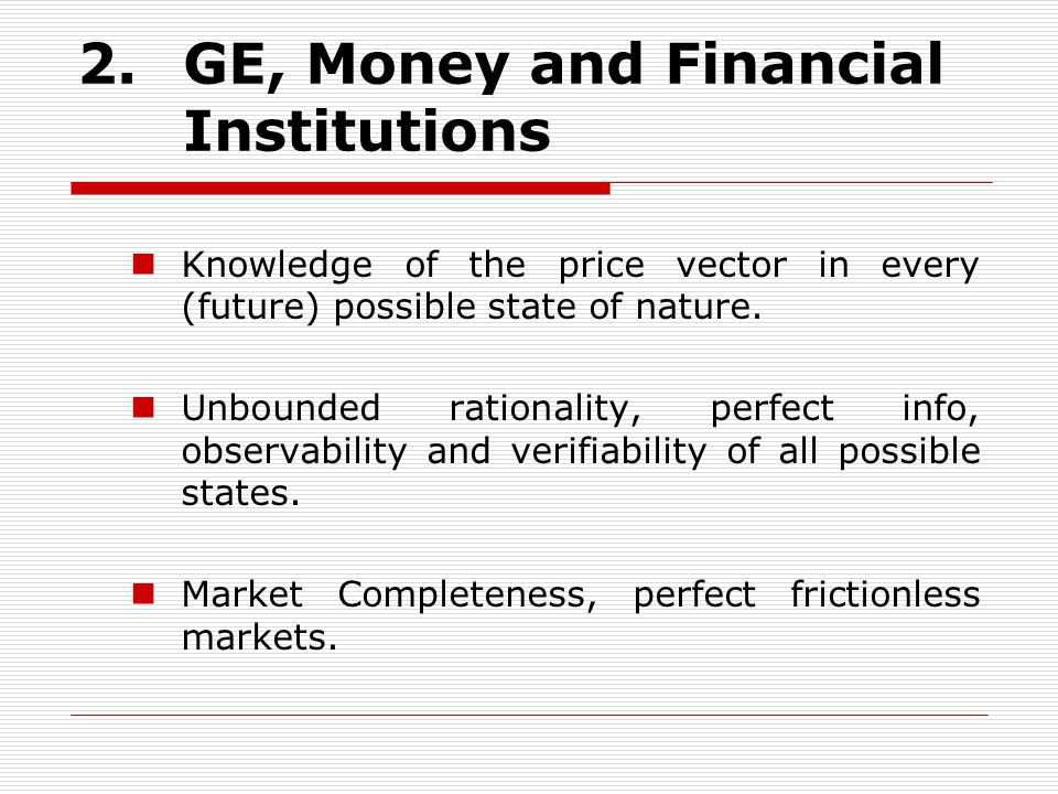 2. GE, Money and Financial Institutions