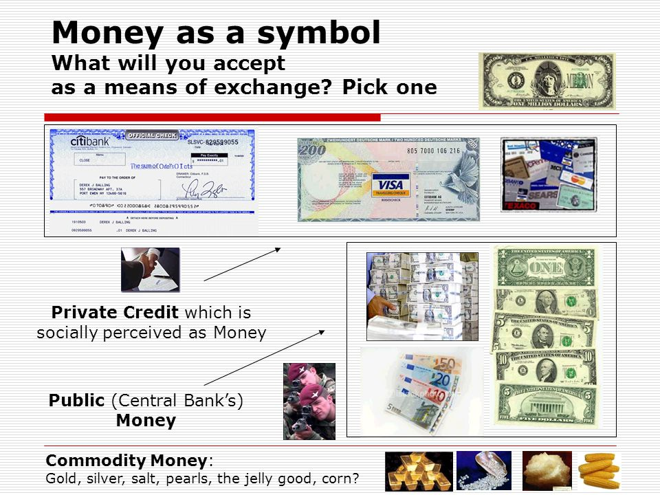 Money as a symbol What will you accept