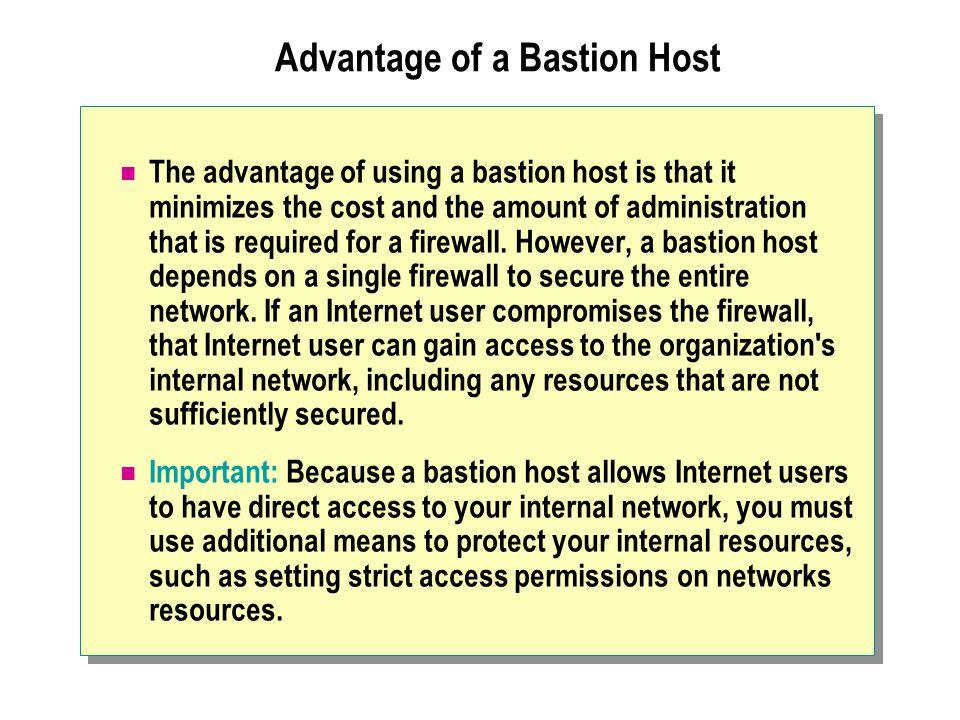 Advantage of a Bastion Host