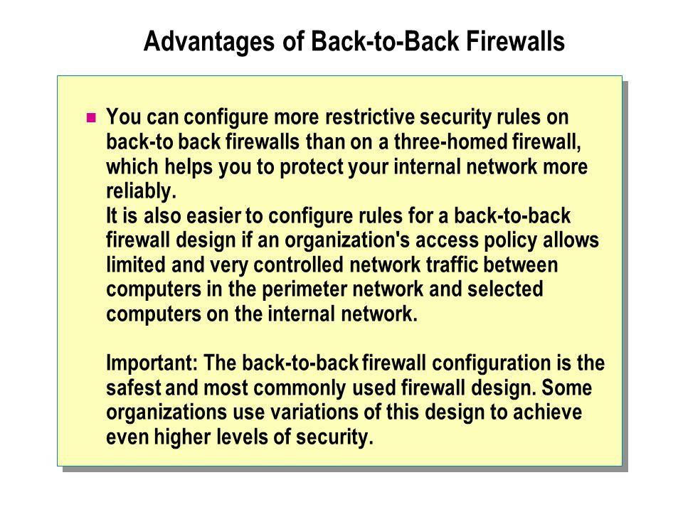 Advantages of Back-to-Back Firewalls