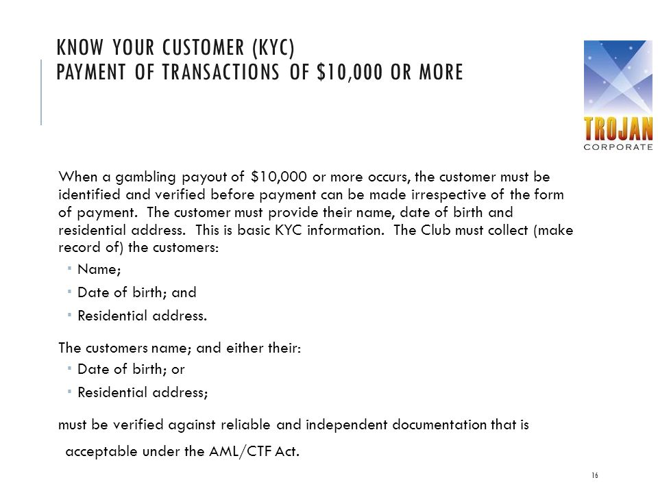 Know your Customer (KYC) Payment of transactions of $10,000 or more