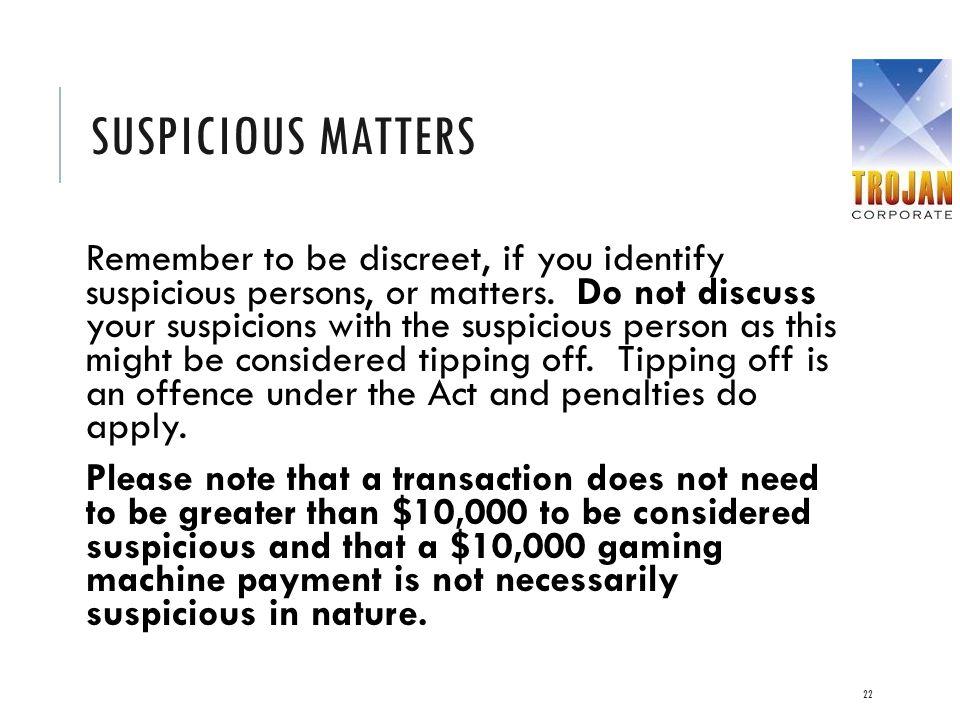 Suspicious Matters