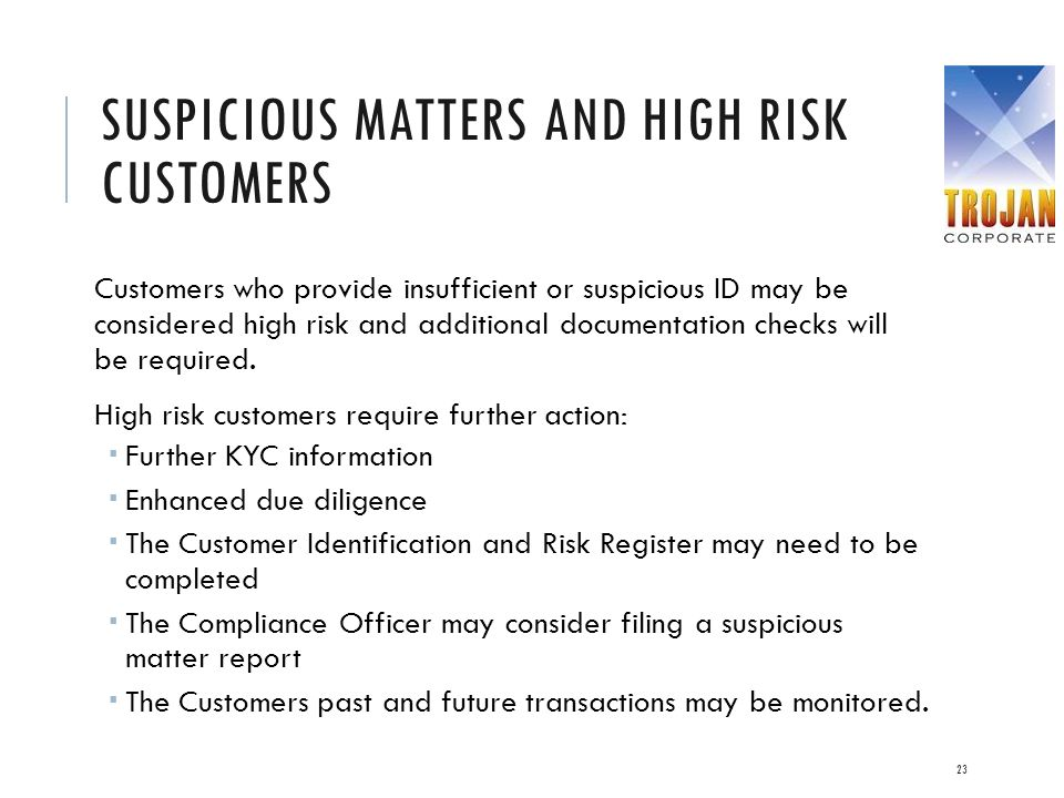 Suspicious matters and high risk customers