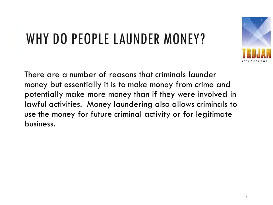 Why do people launder money