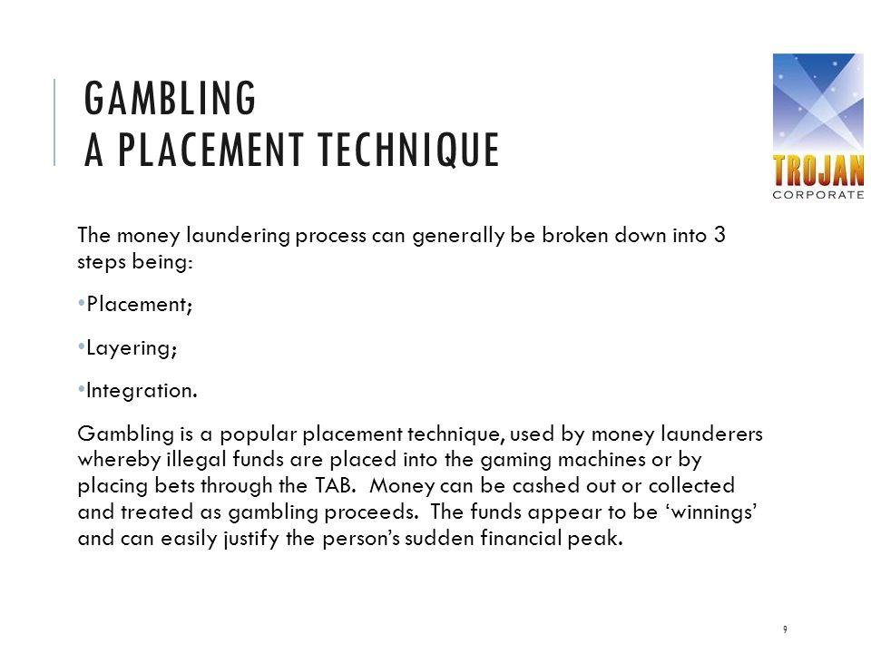 Gambling A placement technique