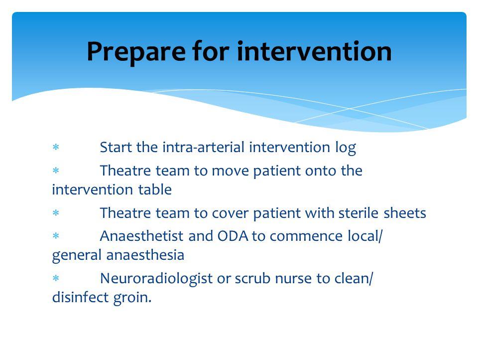 Prepare for intervention