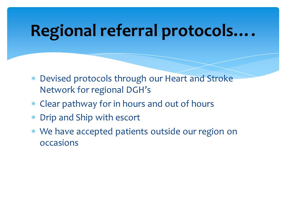 Regional referral protocols….