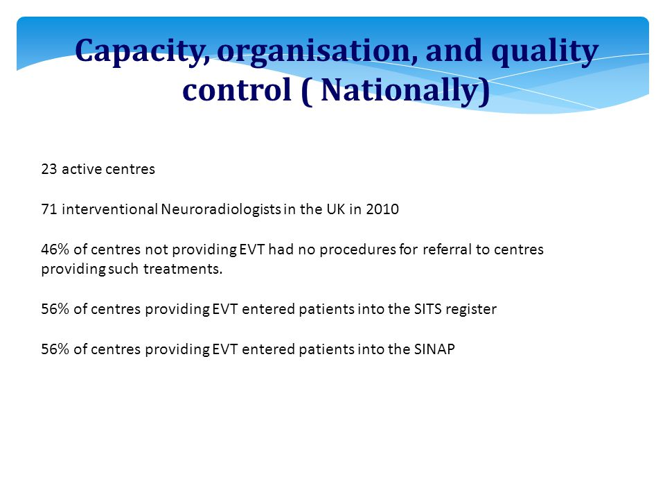 Capacity, organisation, and quality control ( Nationally)