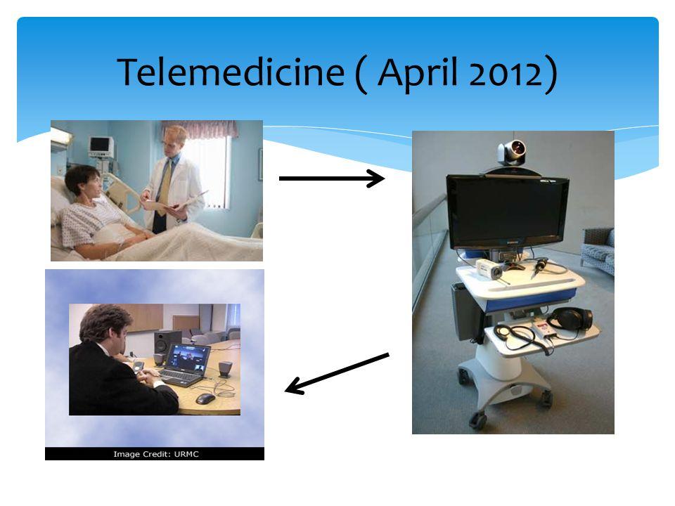 Telemedicine ( April 2012)