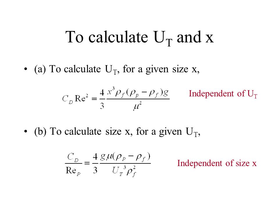 To calculate UT and x (a) To calculate UT, for a given size x,