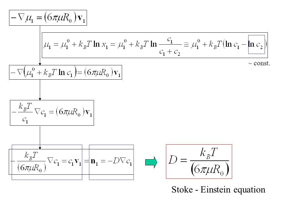 Stoke - Einstein equation