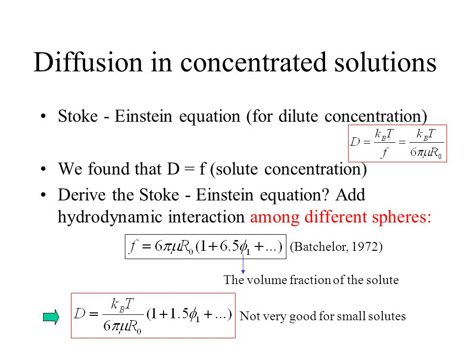 Diffusion in concentrated solutions