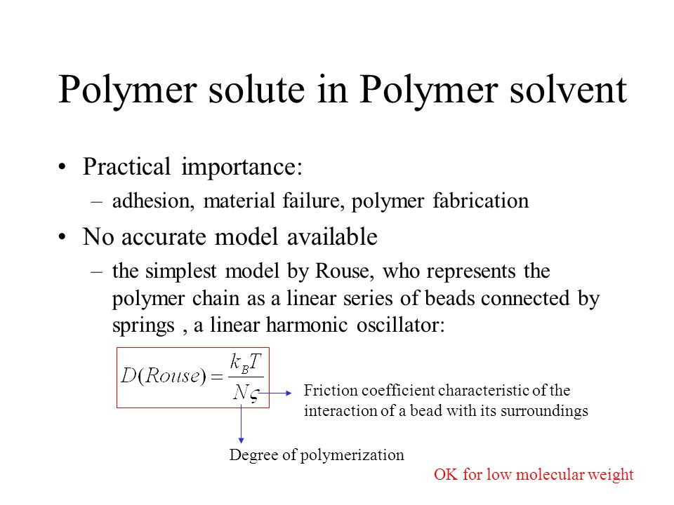 Polymer solute in Polymer solvent