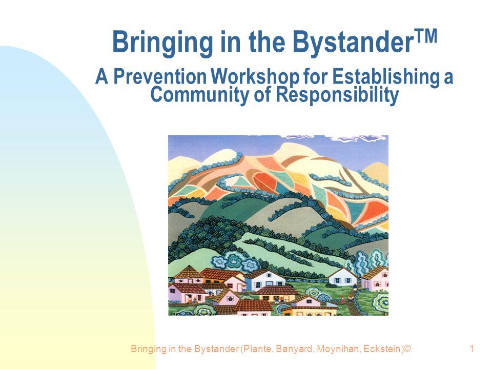 Bringing in the Bystander (Plante, Banyard, Moynihan, Eckstein)©