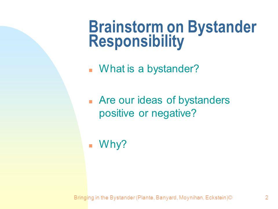 Brainstorm on Bystander Responsibility