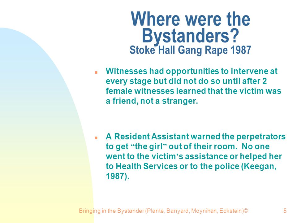 Where were the Bystanders Stoke Hall Gang Rape 1987