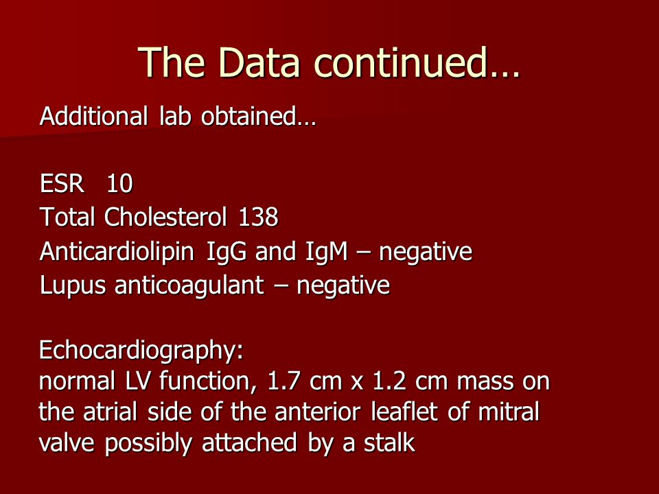 The Data continued… Additional lab obtained… ESR 10