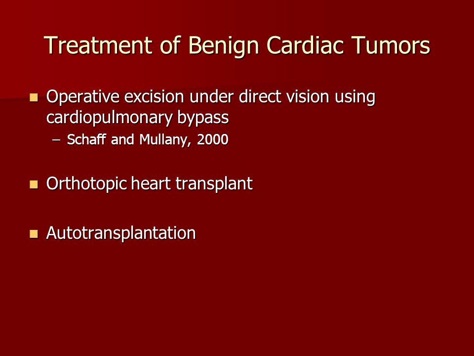 Treatment of Benign Cardiac Tumors