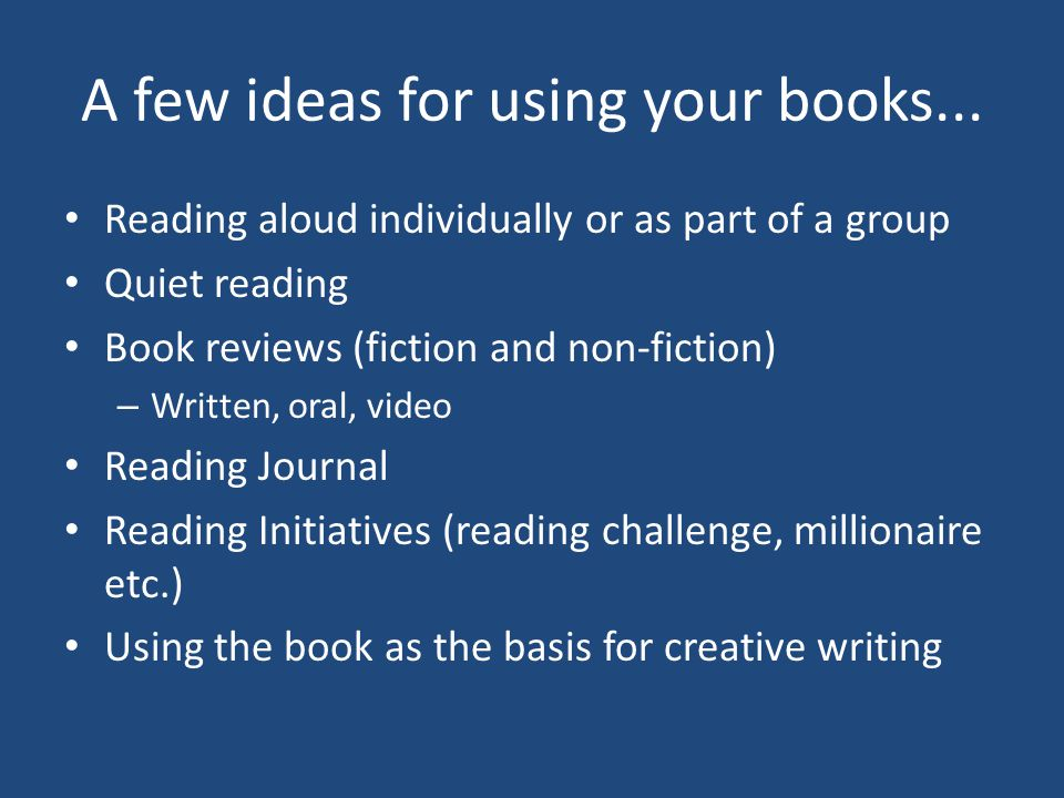 A few ideas for using your books...
