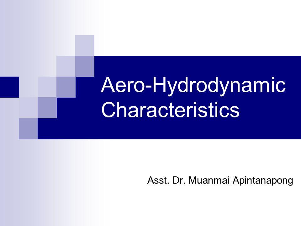 Aero-Hydrodynamic Characteristics