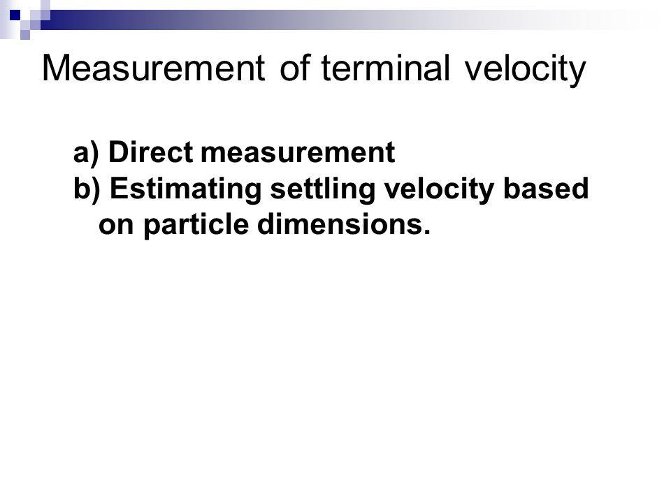 Measurement of terminal velocity