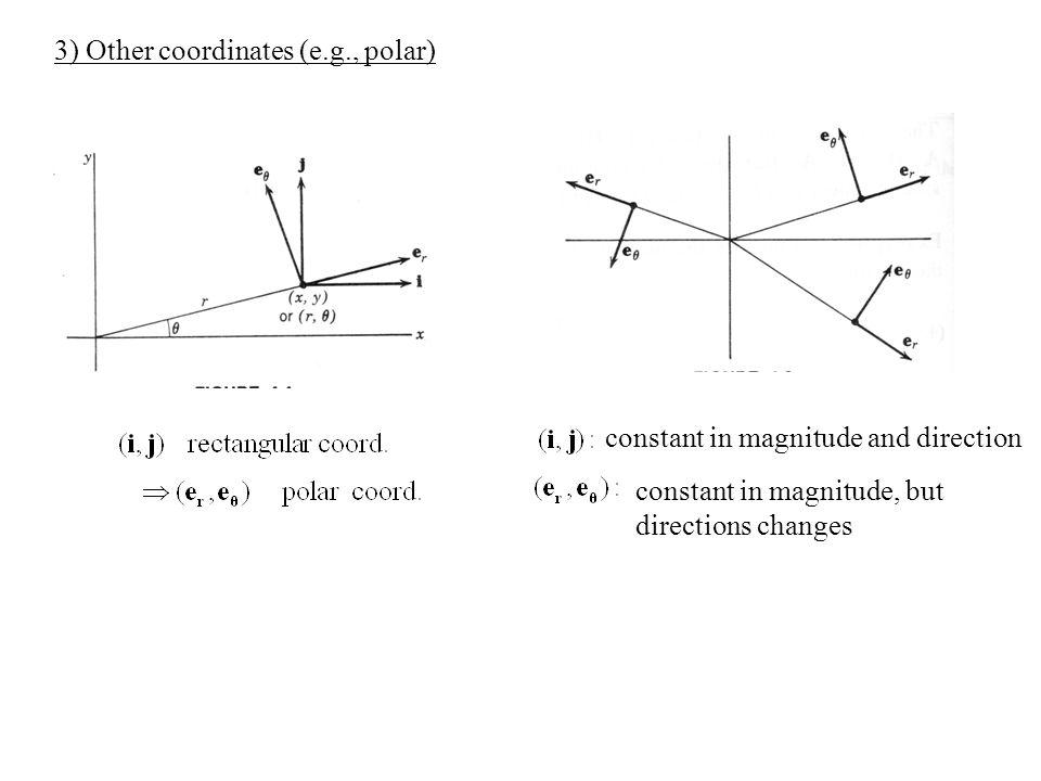 3) Other coordinates (e.g., polar)