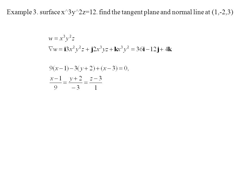 Example 3. surface x^3y^2z=12