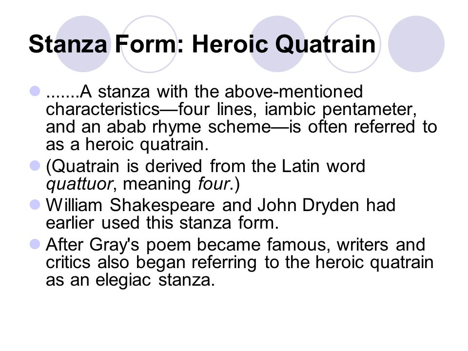 Stanza Form: Heroic Quatrain