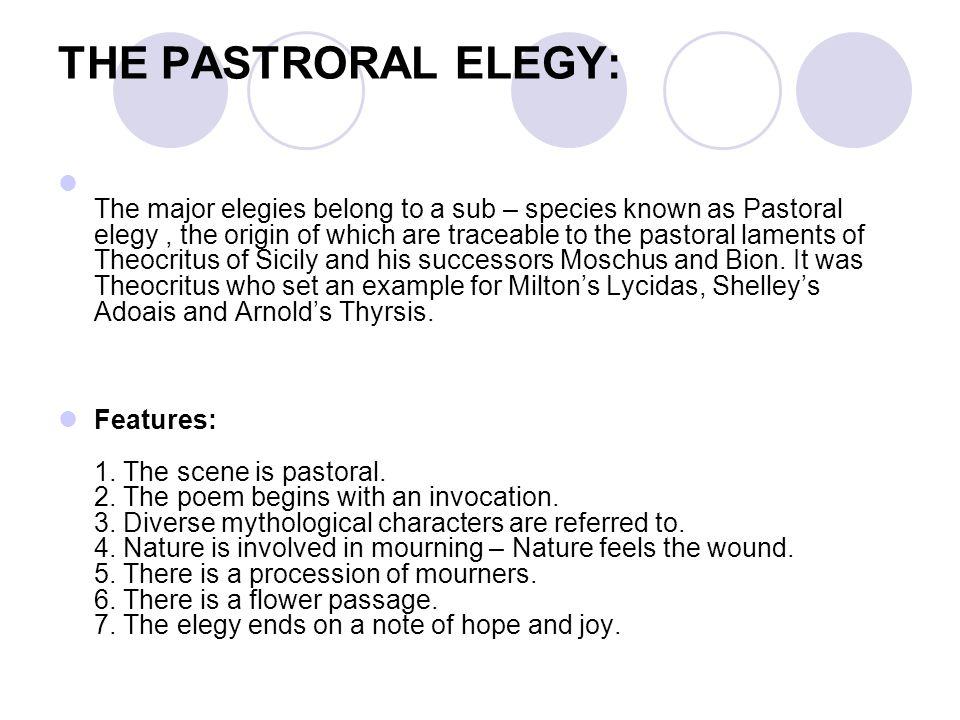 THE PASTRORAL ELEGY: