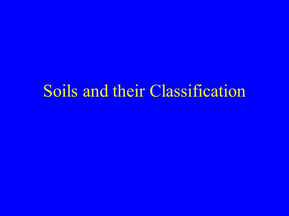 Soils and their Classification