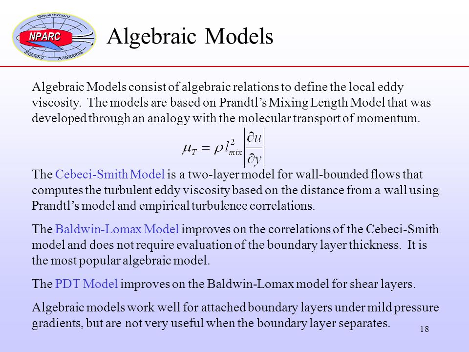 Algebraic Models Algebraic Models consist of algebraic relations to define the local eddy.